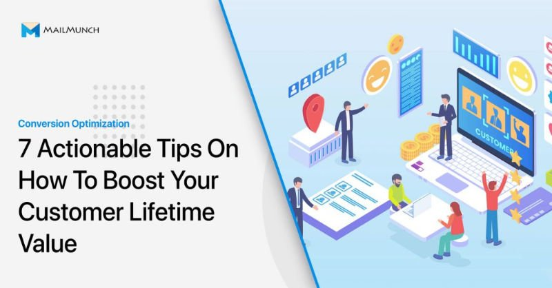 7 Actionable Tips: To Boost Your Customer Lifetime Value