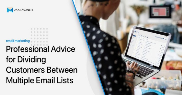 Our Advice for Splitting Customers Between Multiple Email Lists