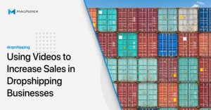 Using-Videos-to-Increase-Sales-in-Dropshipping-Businesses