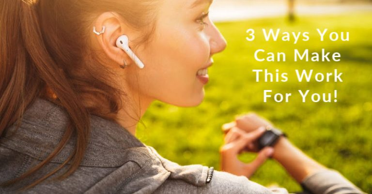 3 Ways You Can Make This Work For You
