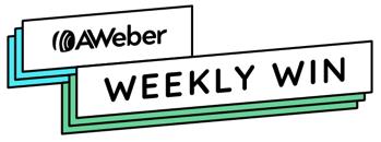 AWeber - Weekly Win