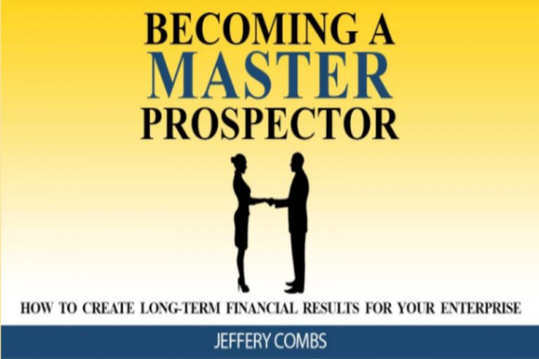 Becoming A Master Prospector
