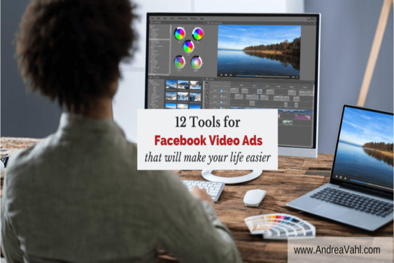 12 Tools For Facebook Video Ads
