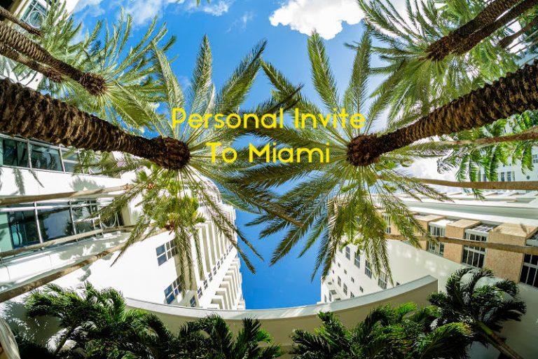 Personal Invite To Miami