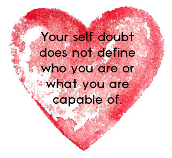 Your Self-doubt Quote
