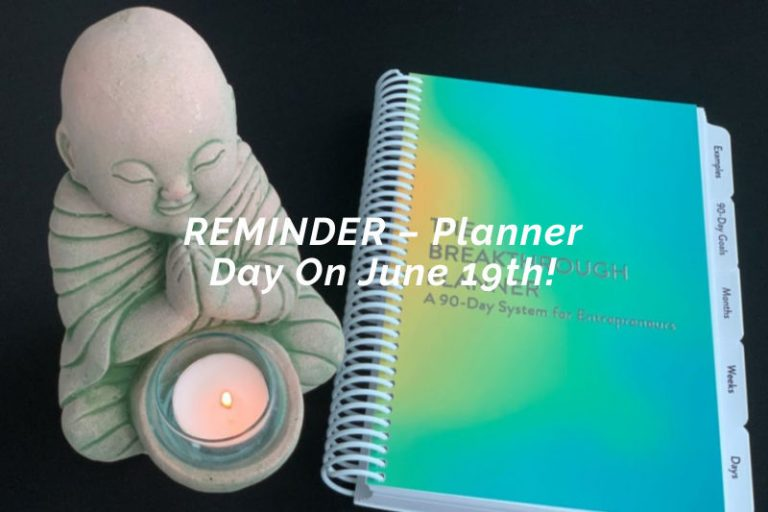 REMINDER – Planner Day On June 19th!