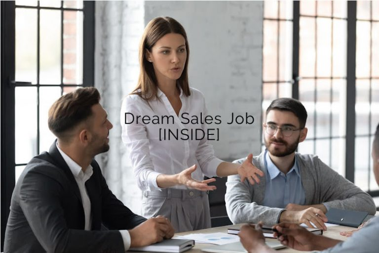 Dream Sales Job [INSIDE]