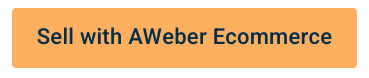 Sell with AWeber Ecommerce