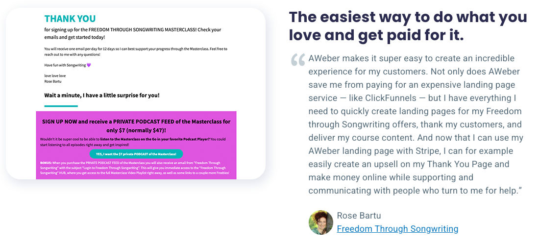 The easiest way to do what you love and get paid for it